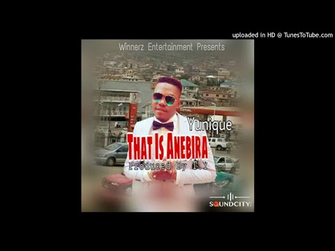 Yunique - That-Is-Anebira (This IS Nigeria Cover)