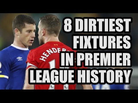 8 Dirtiest Games In Premier League History