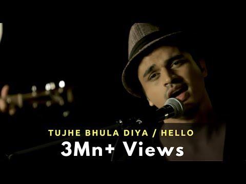Video Tujhe Bhula Diya / Hello - Gaurav Dagaonkar (Synchronicity) OFFICIAL !! download in MP3, 3GP, MP4, WEBM, AVI, FLV January 2017