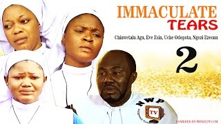 Immaculate Tears Nigerian Movie (Part 2) - Free Nollywood Film
