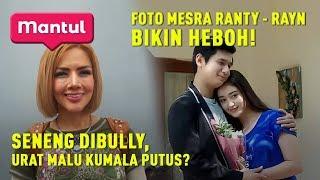 Video The Halu Queen Kumalasari, Foto Intim Ranty Maria dan Rayn Wijaya | Mantul Infotainment MP3, 3GP, MP4, WEBM, AVI, FLV September 2019