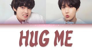 Video BTS V & J-HOPE - HUG ME (안아줘) (Color Coded Lyrics Eng/Rom/Han/가사) MP3, 3GP, MP4, WEBM, AVI, FLV November 2018