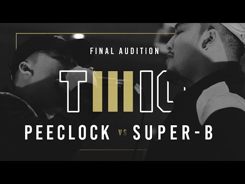 TWIO3 : #13 PEE CLOCK vs SUPER-B (FINAL AUDITION) | RAP IS NOW