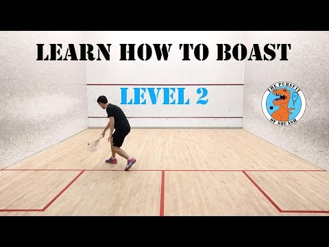 Squash - Learn How to Boast - Level 2