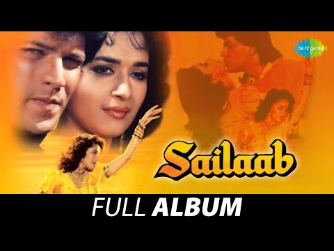 Sailaab | Full Album | Madhuri Dixit | Aditya Pancholi | Humko Aajkal Hai Intezaar | Palkon Ke Tale