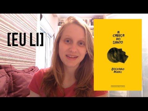 A CABEÇA DO SANTO | Livros e mais #8