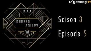 D&J - Les années folles - Episode final