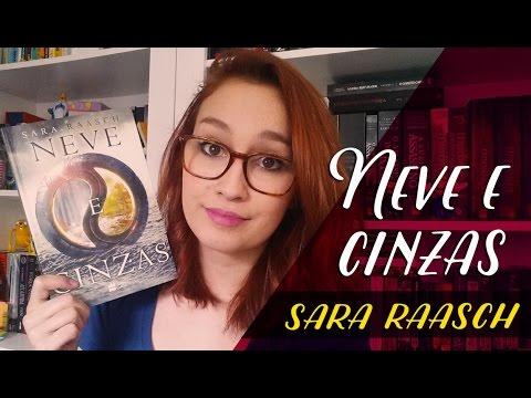 Neve e Cinzas (Sara Raasch) | Resenhando Sonhos