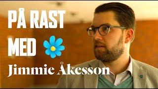 På rast med Jimmie Åkesson