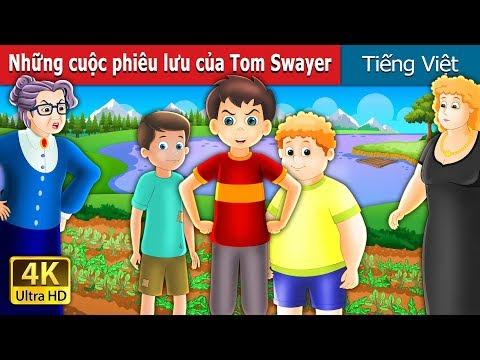Những cuộc phiêu lưu của Tom Swayer | Chuyen co tich | Truyện cổ tích việt nam - Thời lượng: 13 phút.