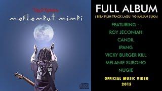 Tony Q Rastafara Ft. Vocalist Rock - Menjemput Mimpi