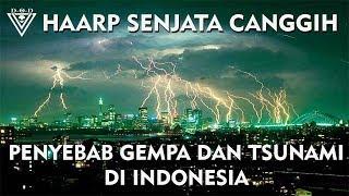 Video HAARP Senjata Canggih Penyebab Gempa dan Tsunami di INDONESIA?? MP3, 3GP, MP4, WEBM, AVI, FLV Januari 2019