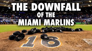 The Downfall Of The Miami Marlins