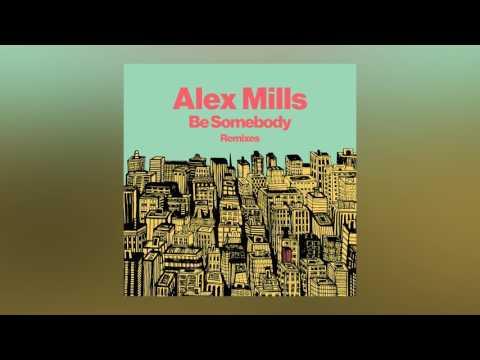 Alex Mills - Be Somebody (Avon Stringer Remix) [Cover Art]