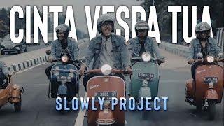 Download lagu Slowly Project Cinta Vespa Tua Mp3