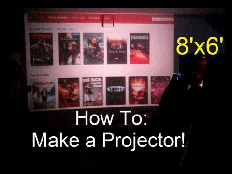 How To: Make a Projector! (Huge Display and Cheap)