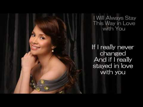 Lea Salonga - I Will Always Stay This Way In Love With You lyrics