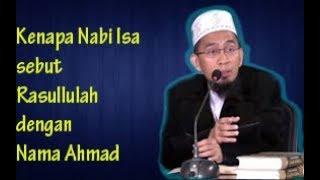Video Kenapa Nabi Isa sebut Ahmad Nabi Terakhir dan  tidak Sebut Muhammad - Ustad Adi Hidayat Lc MA MP3, 3GP, MP4, WEBM, AVI, FLV Oktober 2018
