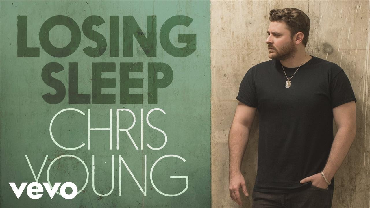 Chris Young – Losing Sleep (Audio)