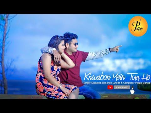 Khwabon Mein Tum Ho 💖 New Hindi Song 2020 💖 Bollywood Romantic Love Song 💖 Pallab Mondal