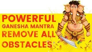 **POWERFUL GANESHA MANTRA TO REMOVE OBSTACLES (2018)   Pranamya Shirasa Devam Gauri Putram Vinayakam