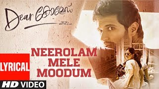 Dear Comrade - Neerolam Mele Moodum Lyrical Song | Vijay Deverakonda, Rashmika, Bharat