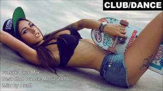 Nonton Best Club Dance Music 2016   Mix By Axall Film Subtitle Indonesia Streaming Movie Download