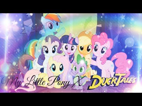 My Little Pony: Friendship is Magic X DuckTales [FULL PMV] - DuckTales By Felicia Barton