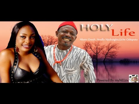 Holy Life - Nigerian Nollywood Movie