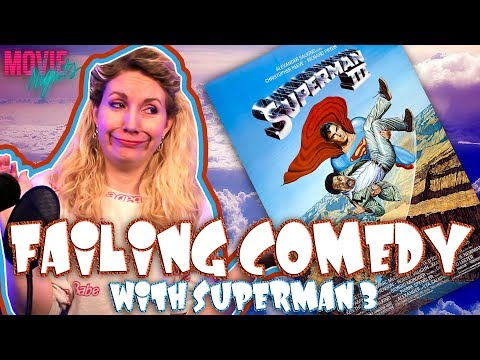 Failing Comedy With Superman 3 (movie Nights)
