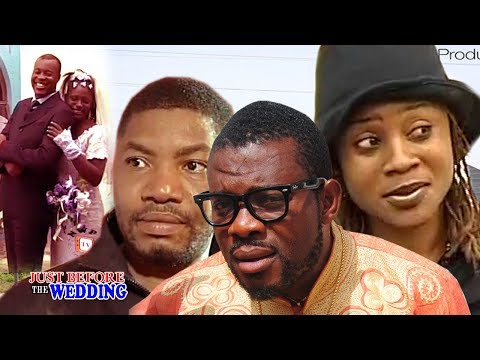Just before the Wedding  4   - Nigerian Nollywood Movie