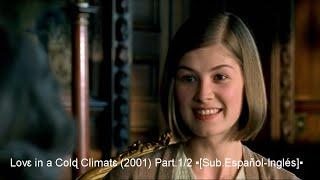 Lovɛ In A Colɖ Climatɛ 2001 Part1/2 ▪SubЕspañolInglés▪