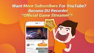 Grow YouTube Channel with DU Recorder -