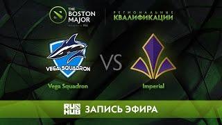 Vega Squadron vs Imperial, Boston Major Qualifiers - Europe [Maelstorm, Nexus]