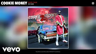 Cookie Money - Plug Talk (Audio) ft. E-40