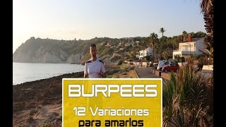 BURPEES Nivel I - ¡¡12 tipos para amarlos u odiarlos!!