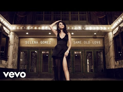 Same Old Love - Selena Gomez (Video)