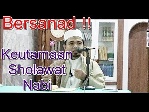 Bersanad !! Keutamaan Sholawat Nabi - Ustadz Zulhendri Rais Lc.,MA