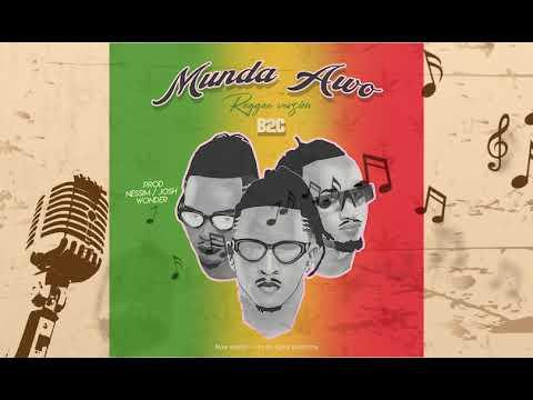 B2C ENT  Munda Awo  Reggae Version Latest Ugandan Music 2020 HD