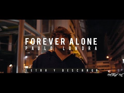 Paulo Londra - Forever Alone | Letra