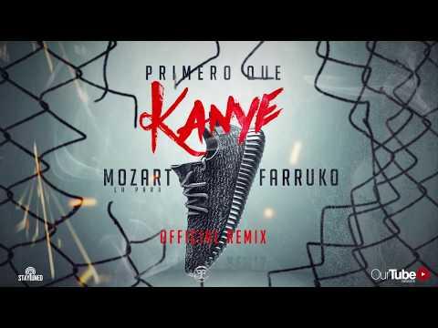 Letra Primero Que Kanye (Remix) Mozart La Para Ft Farruko