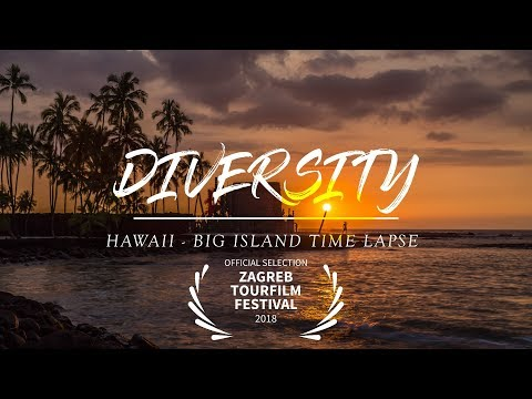 Diversity - Hawaii Time Lapse - Big Island