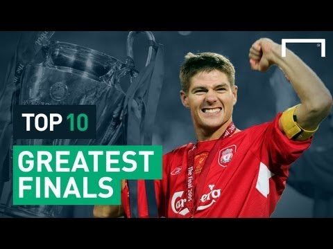 Top 10 Greatest Champions League Finals