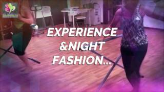 Experience &Night Fashion....
