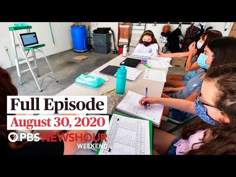 PBS NewsHour Weekend Full Episode, August 30, 2020