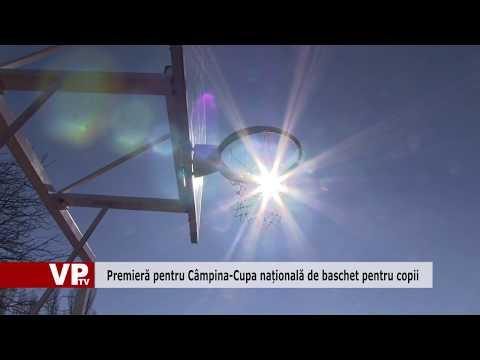 Premieră pentru Câmpina-Cupa națională de baschet pentru copii