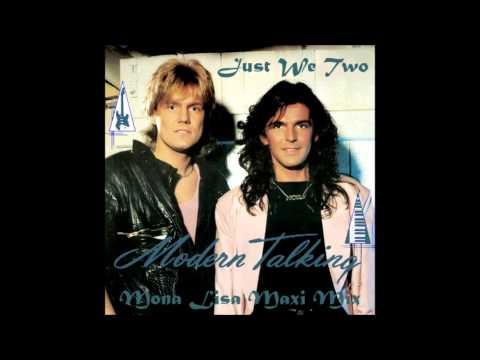 Modern Talking – Just We Two (Mona Lisa Maxi mix)