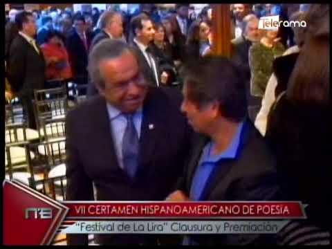 VII Certamen Hispanoamericano de Poesía Festival de la Lira Clausura y Premiación