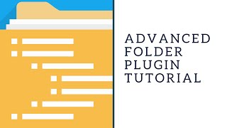 Advanced Folder Plugin Tutorial