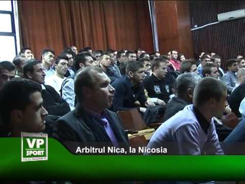 Arbitrul Nica, la Nicosia